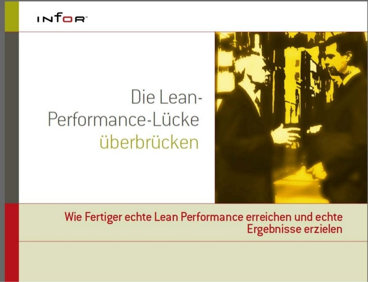 Die Lean-Performance-Lücke      überbrücken  Wie Fertiger echte Lean Performance erreichen und echte                      ...