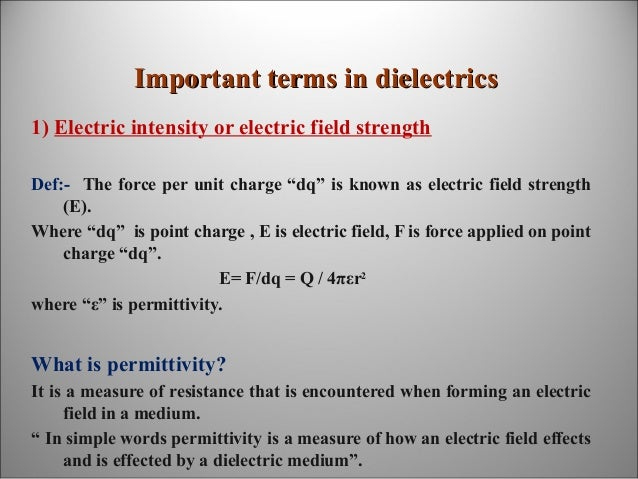 Dielectric Material and properties