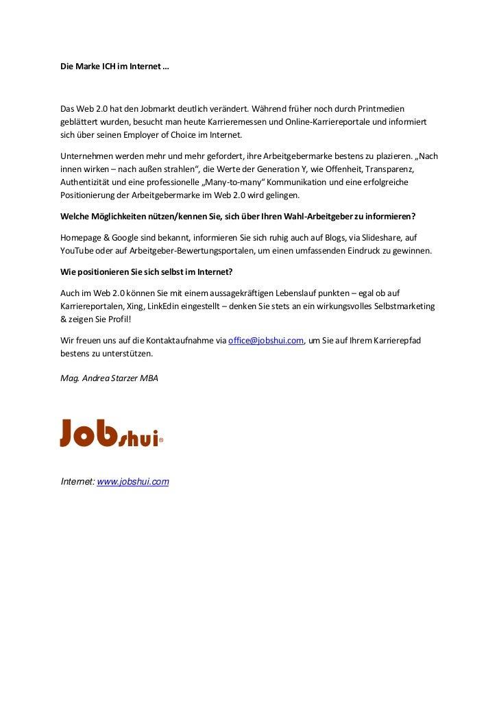 Die Marke ICH im Internet … <br />Das Web 2.0 hat den Jobmarkt deutlich verändert. Während früher noch durch Printmedien g...