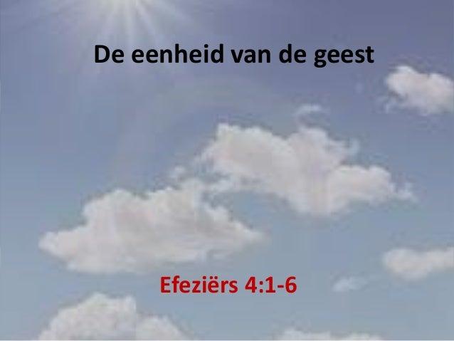 De eenheid van de geestEfeziërs 4:1-6
