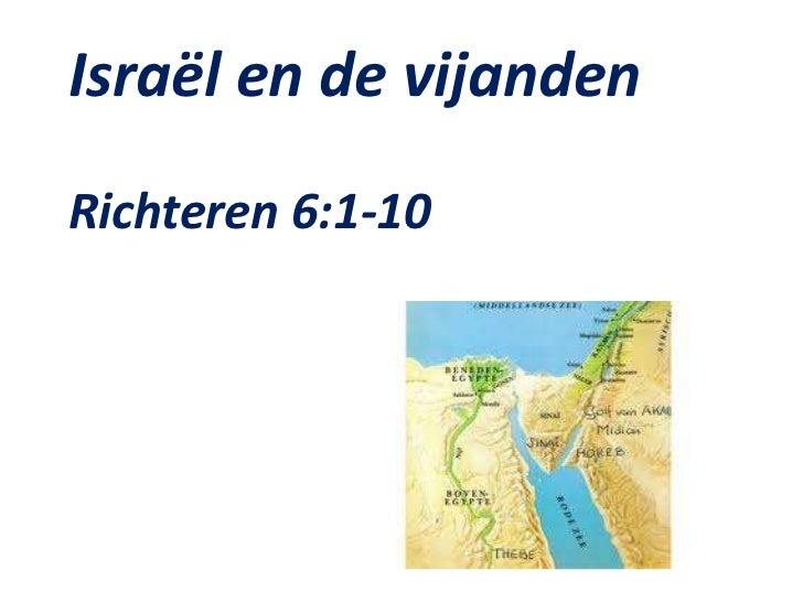 Israël en de vijandenRichteren 6:1-10