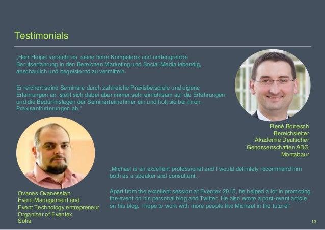 """Testimonials """"Herr Heipel versteht es, seine hohe Kompetenz und umfangreiche Berufserfahrung in den Bereichen Marketing un..."""
