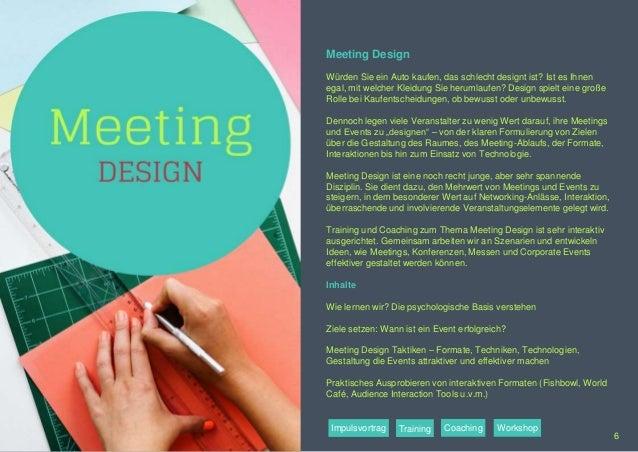 Meeting Design Würden Sie ein Auto kaufen, das schlecht designt ist? Ist es Ihnen egal, mit welcher Kleidung Sie herumlauf...