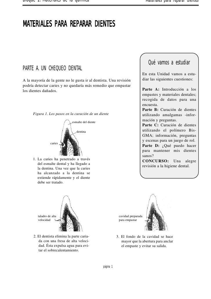Bloque 1. Materiales de la química                                                    Materiales para reparar dientes    M...