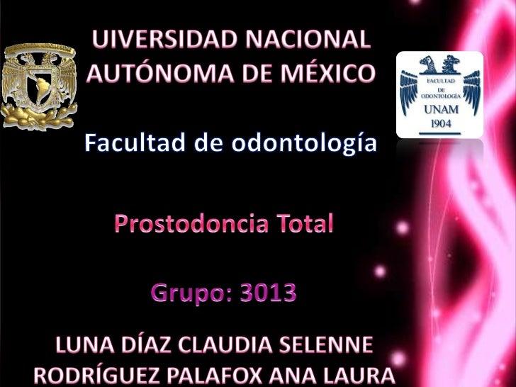 • Compatible biológicamente.Colocación                                     cesadentsac.blogspot.mx/2011/02/protesis-totale...