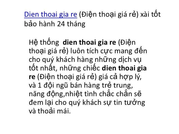 Dien thoai gia re (Điện thoại giá rẻ) xài tốtbảo hành 24 tháng Hệ thống dien thoai gia re (Điện thoại giá rẻ) luôn tích cự...