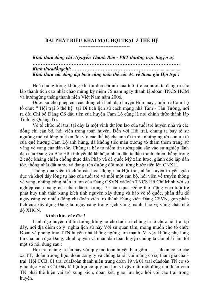 BÀI PHÁT BIỂU KHAI MẠC HỘI TRẠI  3 THẾ HỆ<br />-------------------------------<br />Kính thưa đồng chí :Nguyễn Thanh Bảo -...