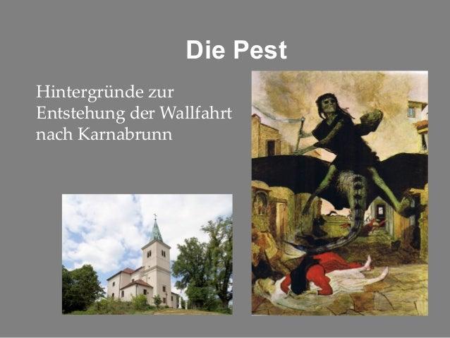 Die Pest Hintergründe zur Entstehung der Wallfahrt nach Karnabrunn
