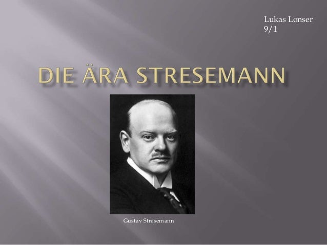 Lukas Lonser                    9/1Gustav Stresemann