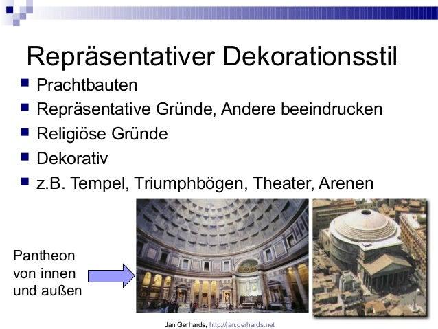 Repräsentativer Dekorationsstil Prachtbauten Repräsentative Gründe, Andere beeindrucken Religiöse Gründe Dekorativ z....