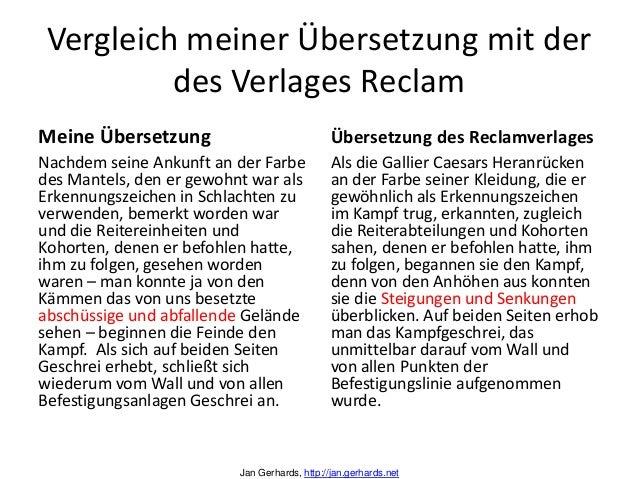 Vergleich meiner Übersetzung mit derdes Verlages ReclamMeine ÜbersetzungNachdem seine Ankunft an der Farbedes Mantels, den...