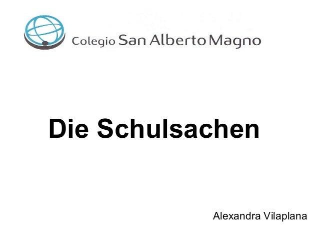Die Schulsachen Alexandra Vilaplana