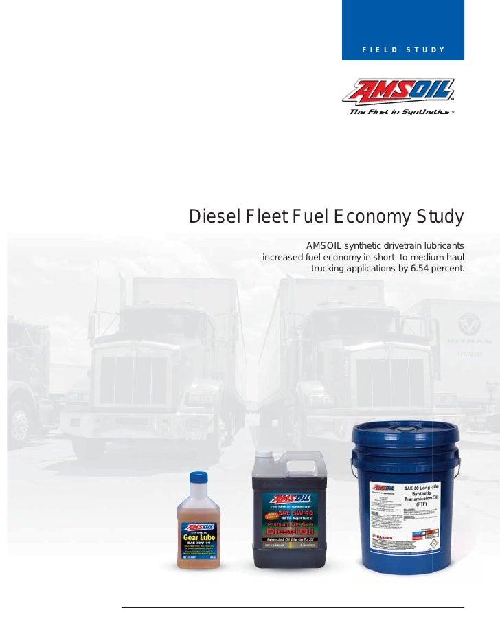 F I E L D   S T U D YDiesel Fleet Fuel Economy Study                  AMSOIL synthetic drivetrain lubricants        increa...
