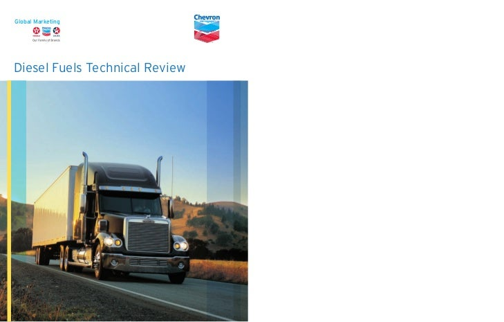 Diesel Fuels Technical Review                   Chevron Products Company                                 Diesel Fuels Tech...