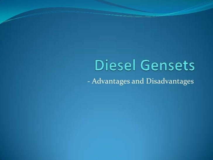 - Advantages and Disadvantages
