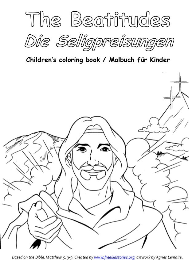 Based on the Bible, Matthew 5: 3-9. Created by www.freekidstories.org; artwork by Agnes Lemaire. Children's coloring book ...