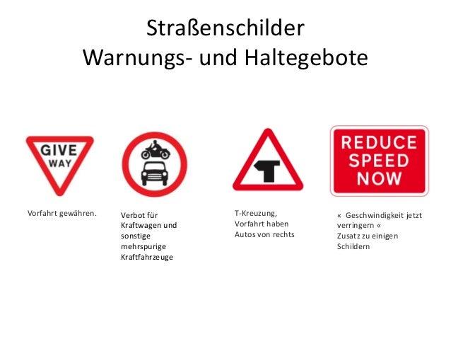 Straßenschilder Warnungs- und Haltegebote Vorfahrt gewähren. Verbot für Kraftwagen und sonstige mehrspurige Kraftfahrzeuge...