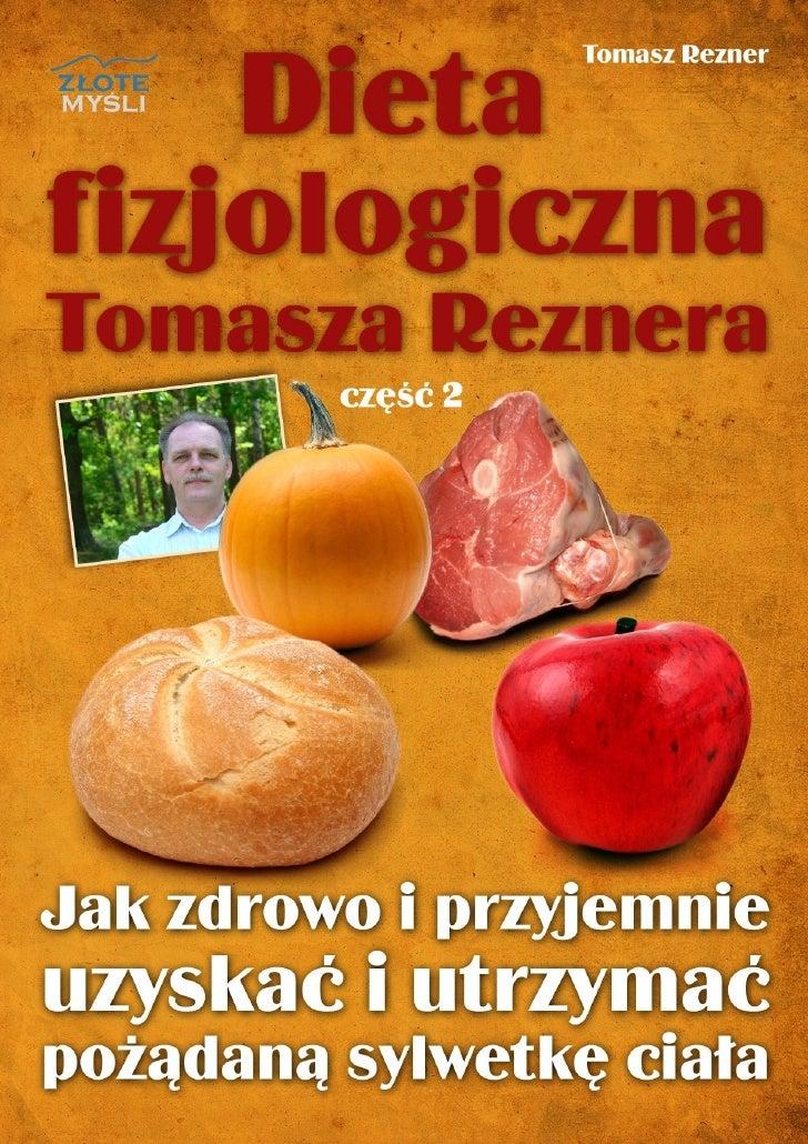 """Niniejszy darmowy ebook zawiera fragment                         pełnej wersji pod tytułem:              """"Dieta fizjologic..."""