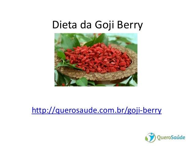 Dieta da Goji Berry http://querosaude.com.br/goji-berry