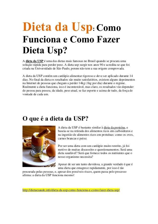 : ComoDieta da Usp Funciona e Como Fazer Dieta Usp? A dieta da USP é uma das dietas mais famosas no Brasil quando se procu...