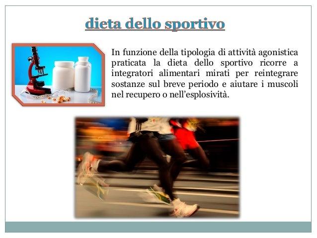 In funzione della tipologia di attività agonistica praticata la dieta dello sportivo ricorre a integratori alimentari mira...