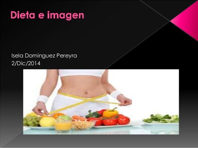 Isela Dominguez Pereyra  2/Dic/2014