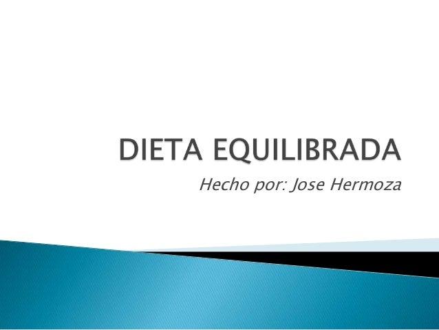 Hecho por: Jose Hermoza