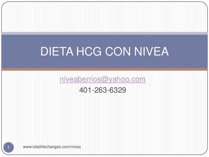 DIETA HCG CON NIVEA                       niveaberrios@yahoo.com                            401-263-63291   www.totallifec...