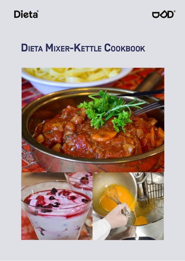 Dieta Mixer-Kettle Cookbook