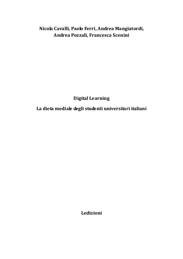 NicolaCavalli,PaoloFerri,AndreaMangiatordi, AndreaPozzali,FrancescaScenini        DigitalLearning Lad...
