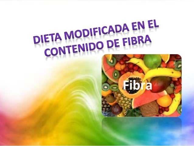 Dieta modificada en sodio potasio proteina y fibra - Alimentos ricos en fibra para ninos ...
