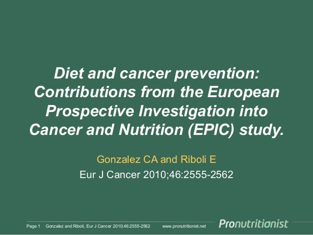 Diet and cancer prevention: Contributions from the European Prospective Investigation into Cancer and Nutrition (EPIC) stu...
