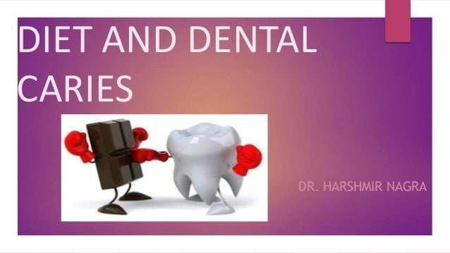 how does diet affect dental caries