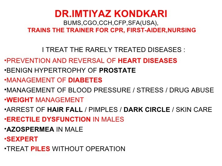 DR.IMTIYAZ KONDKARI                BUMS,CGO,CCH,CFP,SFA(USA),      TRAINS THE TRAINER FOR CPR, FIRST-AIDER,NURSING        ...