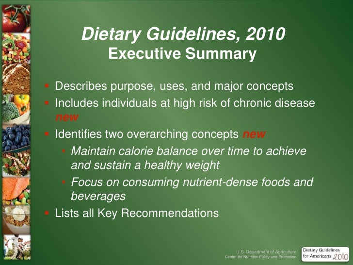 Dietary Guidelines, 2010at a Glance<br /><ul><li>Executive Summary