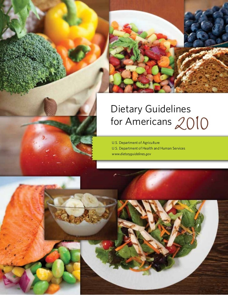 Dietary Guidelinesfor AmericansU.S. Department of AgricultureU.S. Department of Health and Human Serviceswww.dietaryguidel...