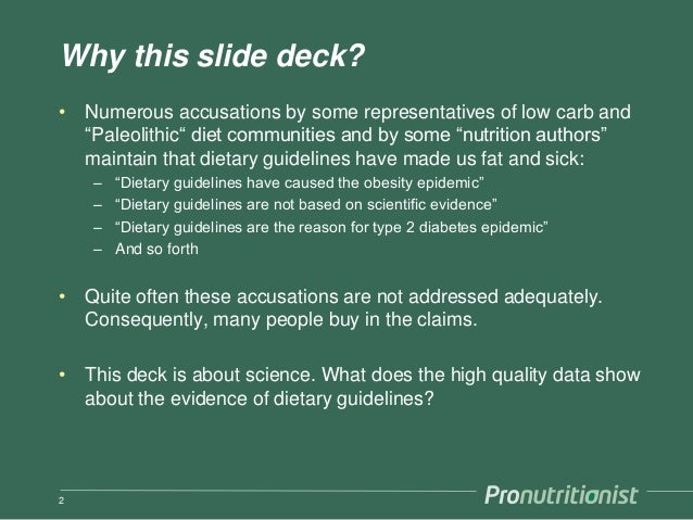 Dietary guidelines are right Slide 2
