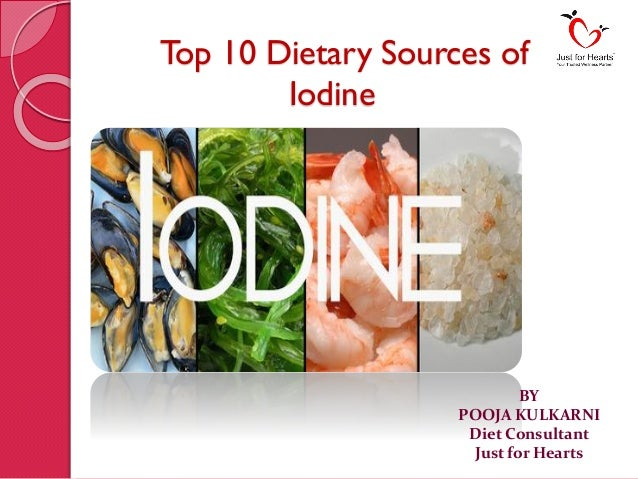 Vegetables Containing Iodine Top 10 dietary sources of iodine top 10 dietary sources of iodine by pooja kulkarni diet consultant just for hearts workwithnaturefo