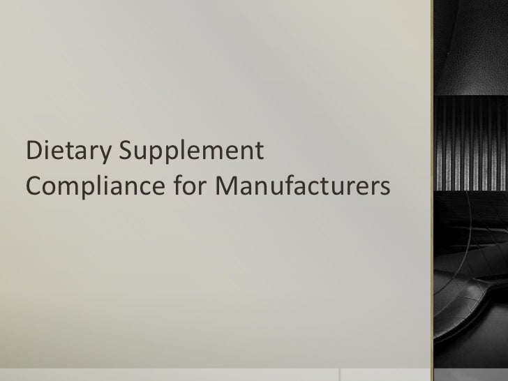 Dietary SupplementCompliance for Manufacturers