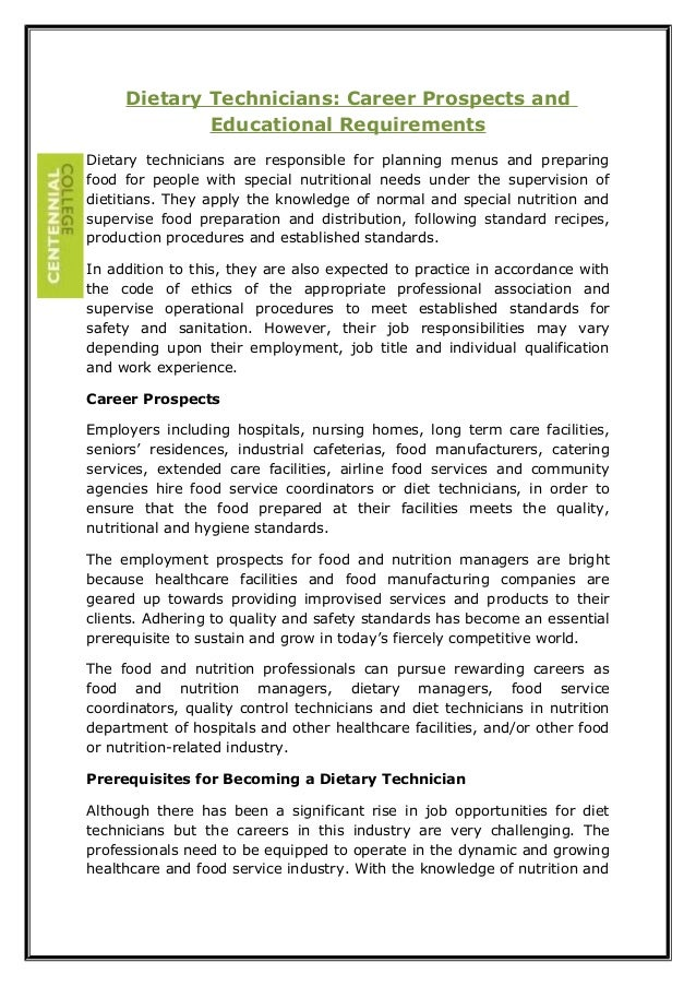 Dietary Technicians: Career Prospects and Educational Requirements Dietary technicians are responsible for planning menus ...