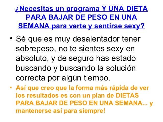Bajar de peso en 1 semana dietas