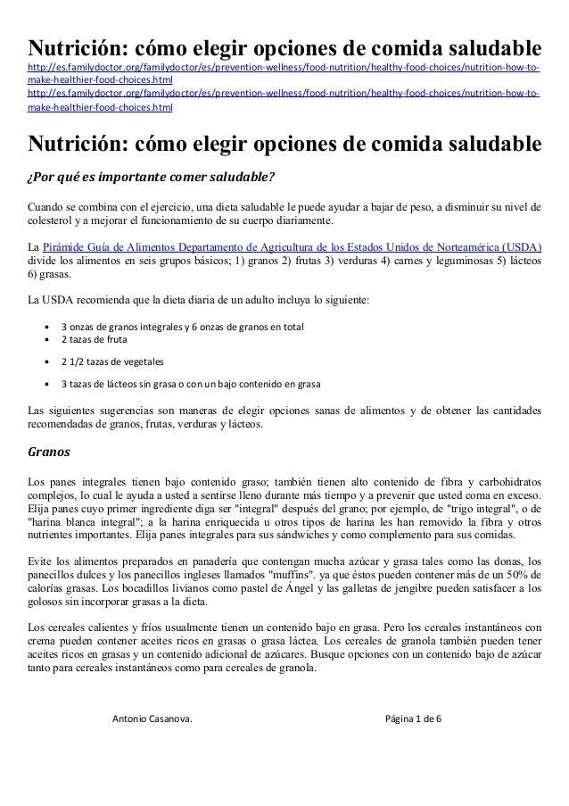 Nutrición: cómo elegir opciones de comida saludable http://es.familydoctor.org/familydoctor/es/prevention-wellness/food-nu...