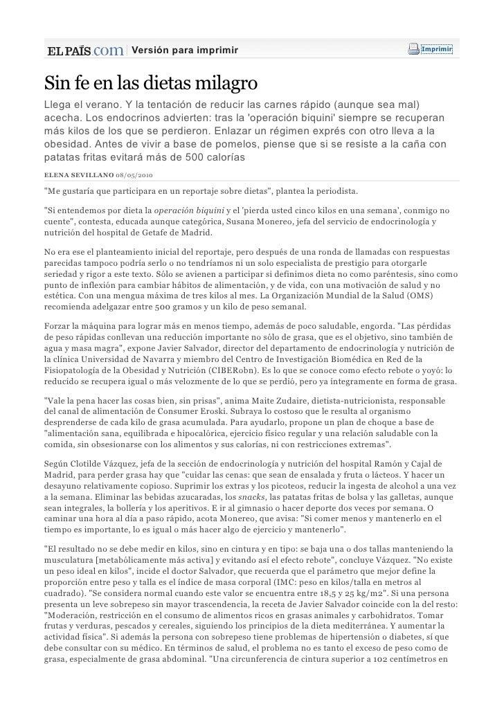 Versión para imprimir                                                       ImprimirSin fe en las dietas milagroLlega el v...