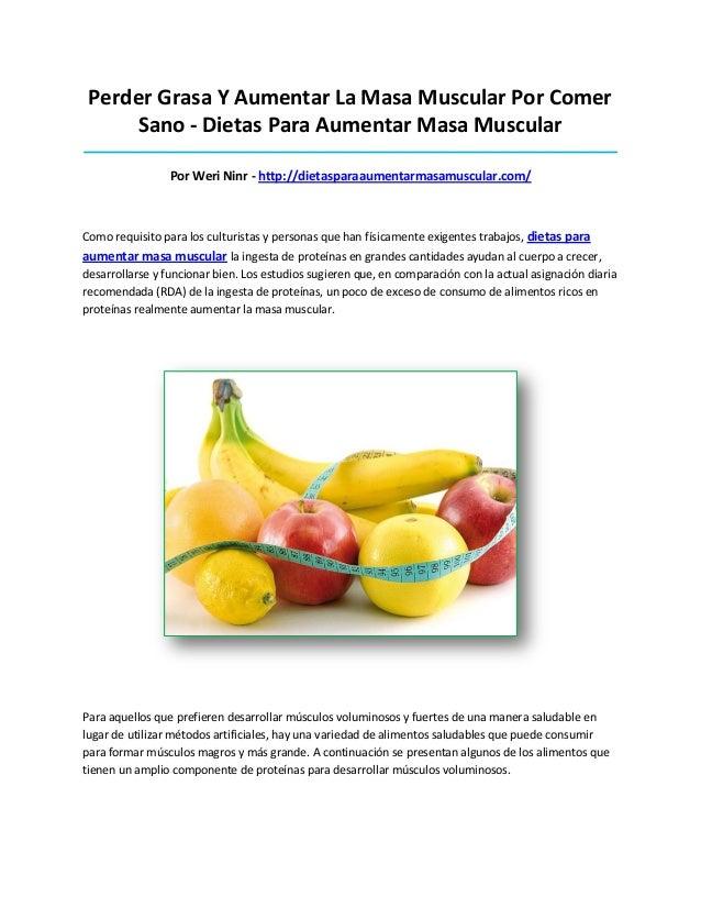 Perder Grasa Y Aumentar La Masa Muscular Por ComerSano - Dietas Para Aumentar Masa Muscular_______________________________...