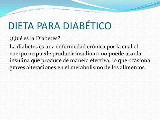Dieta para diab ticos e hipertensos imujer dieta para for Dieta definicion