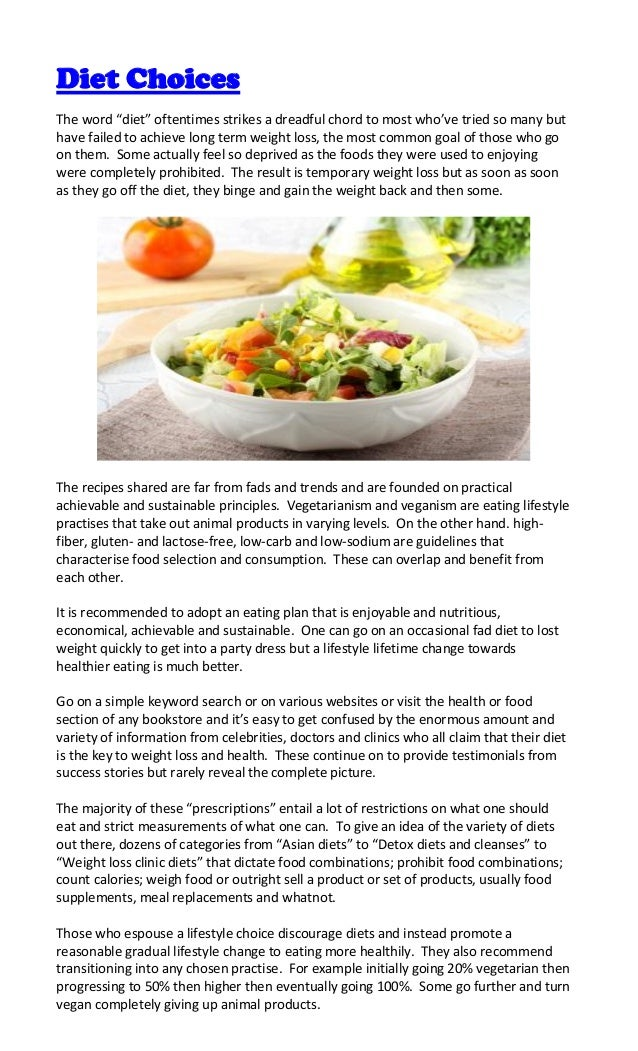 """Diet ChoicesThe word """"diet"""" oftentimes strikes a dreadful chord to most who've tried so many buthave failed to achieve lon..."""