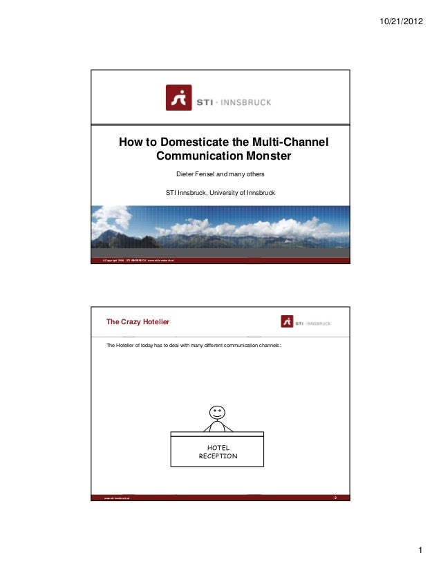 10/21/2012            How to Domesticate the Multi-Channel                  Communication Monster                         ...