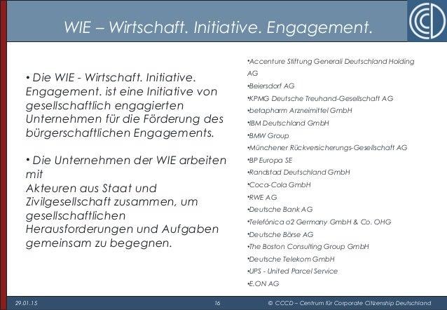 29.01.15 16 © CCCD – Centrum für Corporate Citizenship Deutschland WIE – Wirtschaft. Initiative. Engagement. •Accenture St...