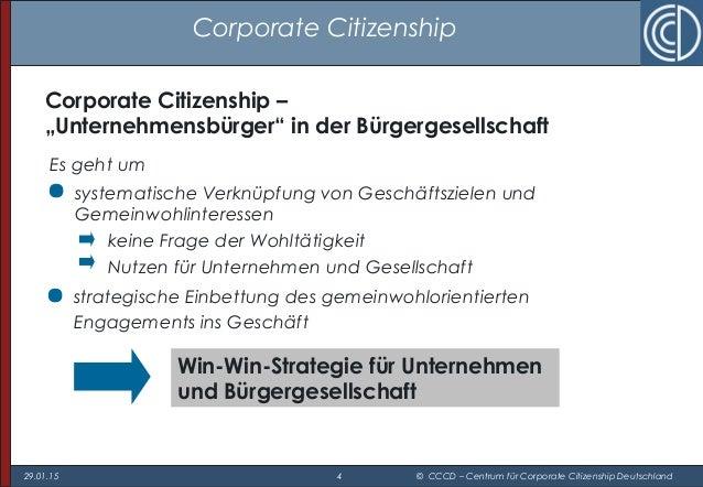 29.01.15 4 © CCCD – Centrum für Corporate Citizenship Deutschland Corporate Citizenship Es geht um  systematische Verknüp...