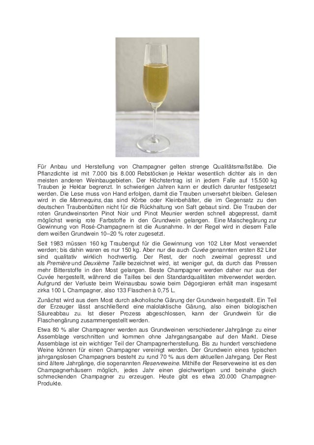 Für Anbau und Herstellung von Champagner gelten strenge Qualitätsmaßstäbe. Die Pflanzdichte ist mit 7.000 bis 8.000 Rebstö...